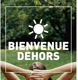 Bienvenue Dehors